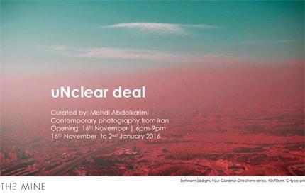 نمایشگاه «uNclear deal» در گالری The Mine دوبی
