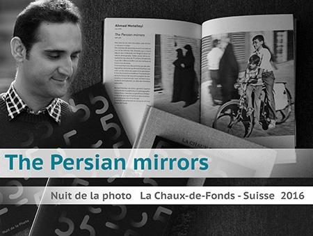 نمایشگاه عکس «آینههای ایرانى» در لشودفون سوئیس