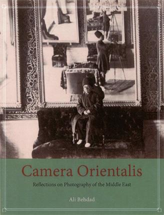 انتشار کتاب «کمرا اورینتالیز» توسط دانشگاه شیکاگو