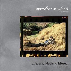 زندگی و دیگر هیچ- پشت صحنه-0